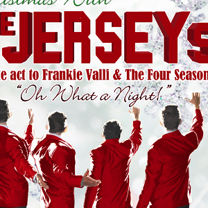 Jersey Boys & Dinner 2nd & 9th Dec 20